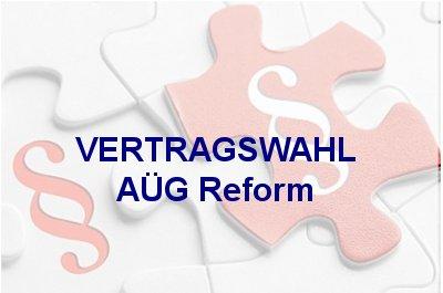 Vertragswahl-AÜG Reform